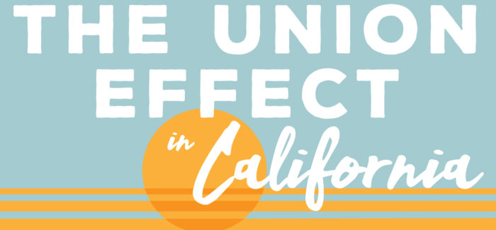 The Union Effect in California | District 9